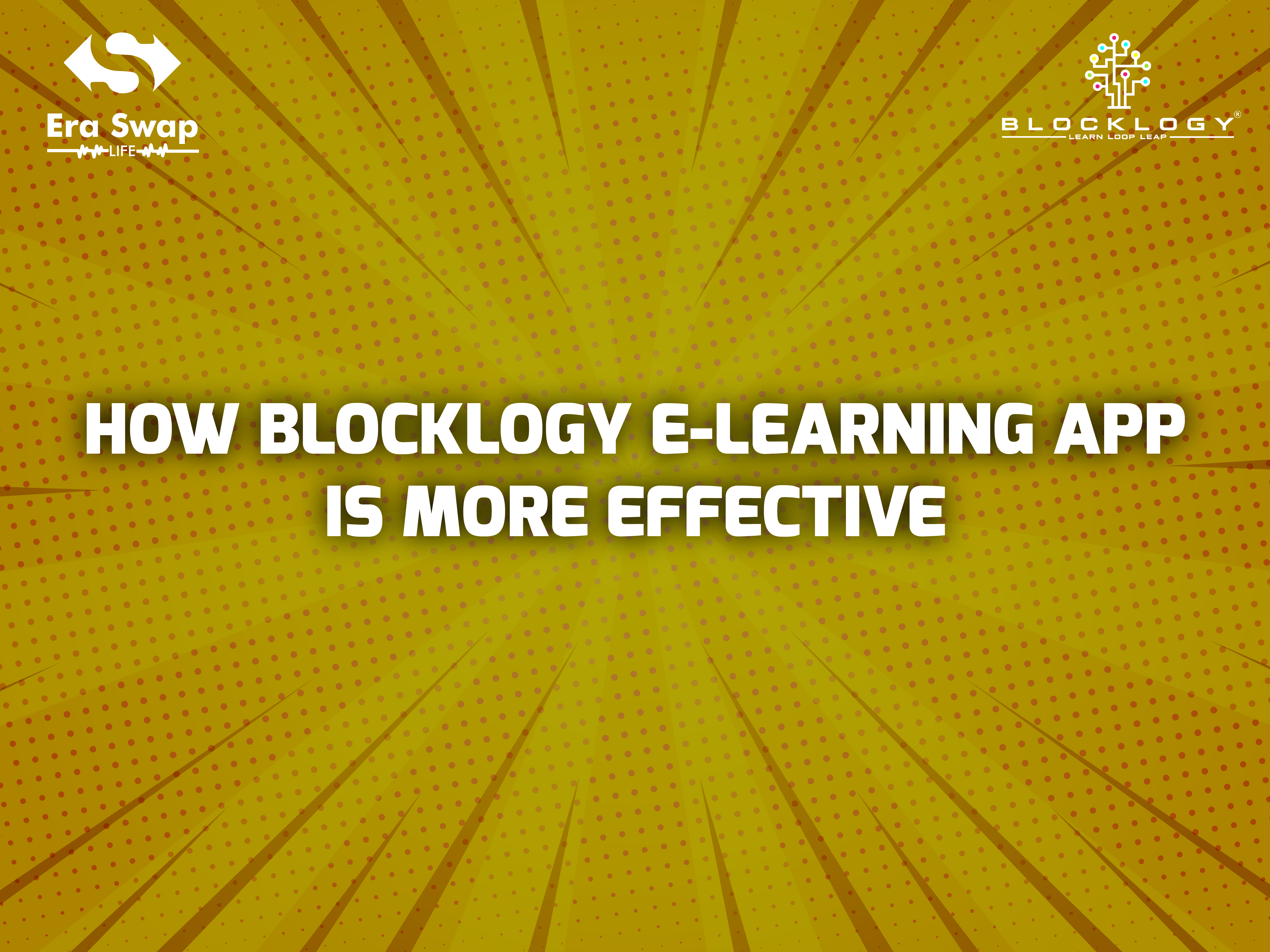 Blocklogy | 5 Reasons Why Blocklogy E-Learning is More Effective